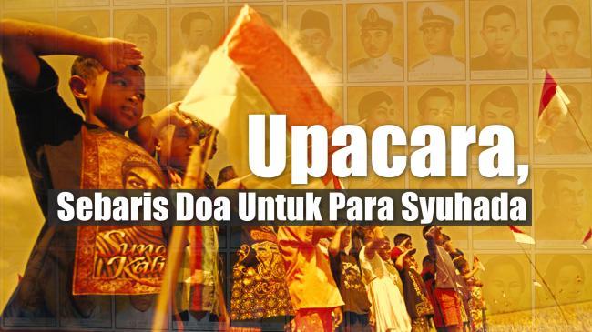 Upacara, Sebaris Doa Untuk Para Pejuang Indonesia
