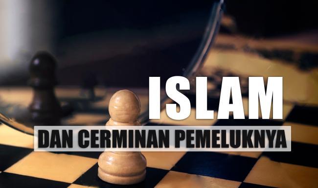 Islam dan cerminan pemeluknya