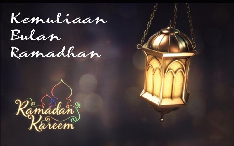 Ramadan Bulan Kemuliaan